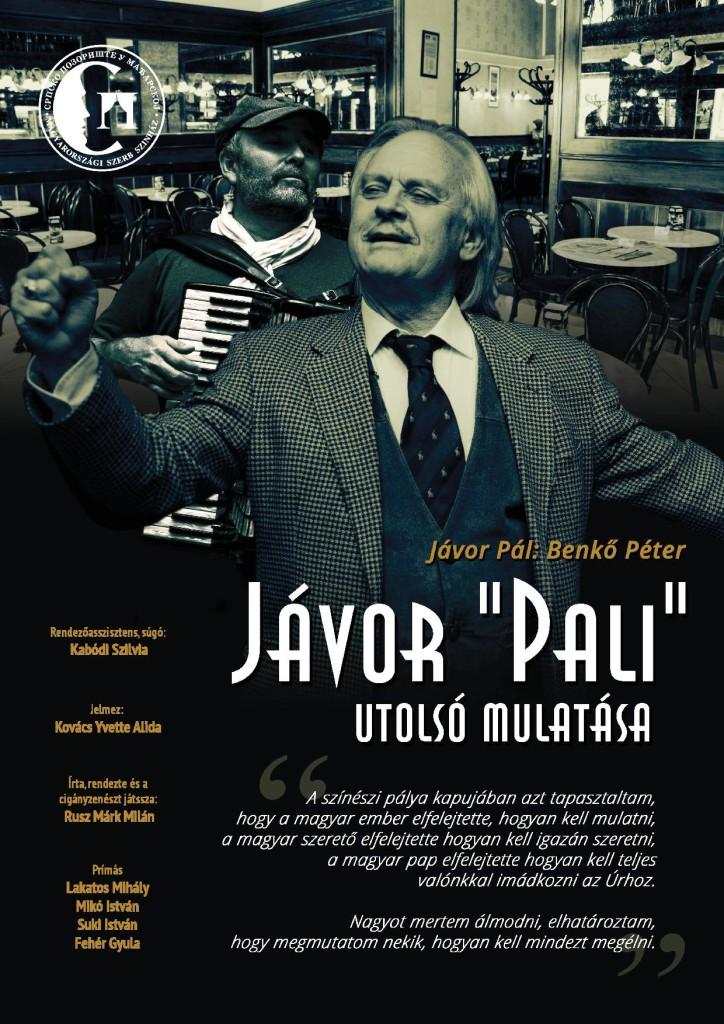 Jávor Pali utolsó mulatása - Plakát